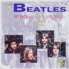 BEATLES Get Back and 22 Other Songs (Yellow Dog YD 014) Luxembourg 1991 Demo CD