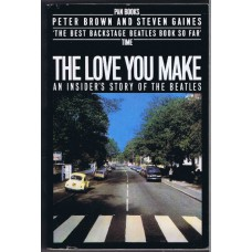 BEATLES The Love You Make paperback by Peter Brown and Steven Gaines (Pan Books 0330 28227-1) UK 1983 book
