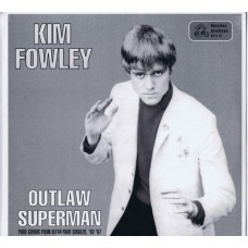 KIM FOWLEY Outlaw Superman (Dyonisus / Bachus Archives 1113) USA 1999 LP