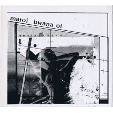 C.U.B.S. Maroi Bwana Oi (Music + Noise 831) Germany 1983 LP