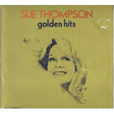 SUE THOMPSON Golden Hits (Hickory HJN 198) Holland LP
