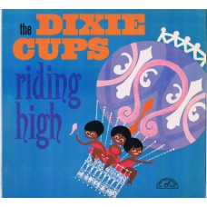 DIXIE CUPS Riding High (ABC Paramount ABC 525) USA 1965 mono LP