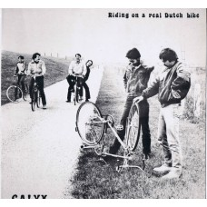 CALYX Riding On A Real Dutch Bike (Starlet 10200) Holland 1982 LP