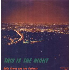 BILLY STORM AND THE VALIANTS This Is The Night (Famous F 504) USA 1961 LP