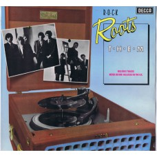 THEM Rock Roots (Decca ROOTS 3) UK 1976 compilation LP of 60's recordings