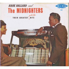 HANK BALLARD AND THE MIDNIGHTERS Their Greatest Hits (King 541) USA 1958 mono LP