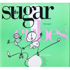 SUGARCUBES Life's Too Good (One Little Indian ‎tplp5) UK 1988 LP