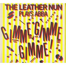 "LEATHER NUN Gimme Gimme Gimme (A Man After Midnight) | Lollipop (Wire WRMS 009) UK 1986 12"" EP (Abba)"