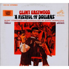 A FISTFUL OF DOLLARS Soundtrack by Ennio Morricone (RCA LSO 1135) USA 1967 LP
