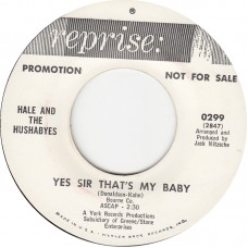 HALE AND THE HUSHABYES Yes Sir That's My Baby (Reprise) USA 1964 promo 45