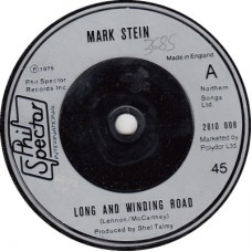 (Phil Spector Int. 2010008) MARK STEIN Long and Winding Road / The Best Tears Of My Life UK 1975 cs 45