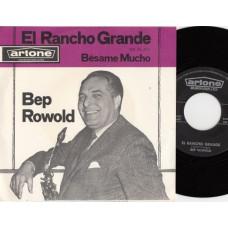 BEP ROWOLD El Rancho Grande (Artone) Holland 1963 PS 45