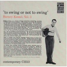 BARNEY KESSEL To Swing Or Not To Swing Vol.3 (Mikulski) Germany