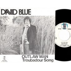 DAVID BLUE Outlaw Man (Asylum) Holland 1973 PS 45
