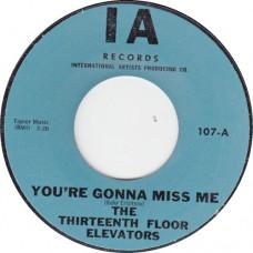 13th FlOOR ELEVATORS You're Gonna Miss Me (IA) USA Variation lab