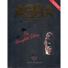 ABBA Gold The Complete Story (John Tobler) UK 1993 Book