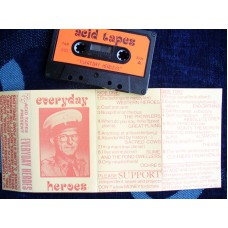 VARIOUS ARTISTS - Everyday Heroes (Acid Tapes 010) Cassette
