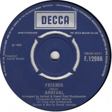 ARRIVAL Friends (Decca) UK 1969 45