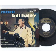 BILL HALEY More EP: Charmaine / A Fool Such As I / I Got A Woman / Where Did You Go Last Night (Brunswick 10171) Germany PS EP