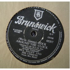 BILL HALEY AND HIS COMETS - Rock Around The Clock (Brunswick 5317) UK 78 RPM Schellack