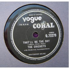CRICKETS - That'll Be The Day (Vogue / Coral 72279) 78RPM