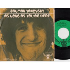 ZALMAN YANOVSKY As Long As You're Here / Ereh Er'ouy Sa Gnol Sa (Buddah 201001) Germany 1967 PS 45