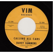 DAVEY SUMMERS Calling All Cars (VIM) USA 1963 45