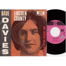 DAVE DAVIES Lincoln County / There Is No Life Without Love (PYE HT 300197) Germany 1968 PS 45 (Kinks)