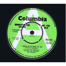 DON AND THE GOODTIMES I Could Be So Good To You / And It's So Good (Columbia DB 8199) UK 1967 Demo 45