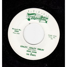 DOUG SAHM & THE SPIRITS Crazy Crazy Feelings / Baby, What's On Your Mind (Personality 3504) USA 1964 45