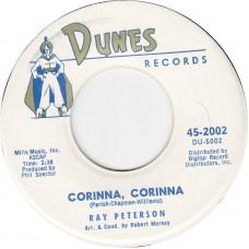 RAY PETERSON Corinna Corinna / Be My Girl (DUNES 2002) USA 1960 45