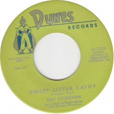 RAY PETERSON Sweet Little Kathy / You Didn't Care (DUNES 2004) USA 1960 45