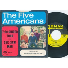 FIVE AMERICANS 7:30 Guided Tour / See Saw Man (Abnak 126) USA 1967 PS 45