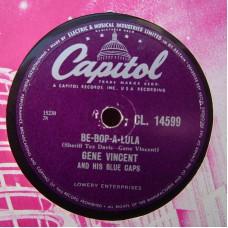 GENE VINCENT Be Bop A Lula / Woman Love (Capitol 14599) UK 78RPM