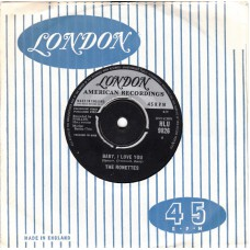 RONETTES Baby, I Love You / Miss Joan and Mr. Sam (London HLU 9826) UK 1963 45