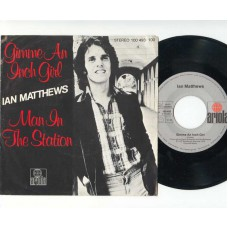 IAN MATTHEWS Gimme An Inch Girl / Man In The Station (Ariola 100493) Germany PS 45
