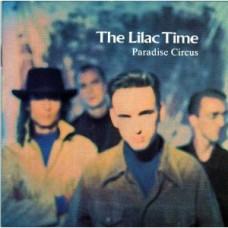 LILAC TIME Paradise Circus (Fontana) 1989 CD