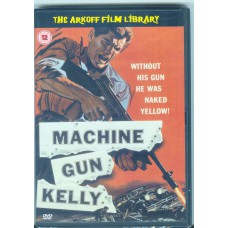 MACHINE GUN KELLY (Arkoff Film Library)