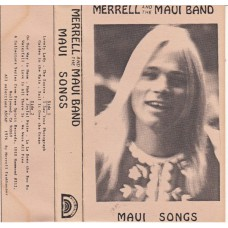 MERRELL AND THE MAUI BAND Maui Songs (Free Spirit no #) USA 1976 Musiccassette
