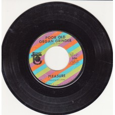 PLEASURE Poor Old Organ Grinder (Tower) USA 45