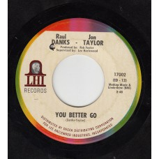 DANKS-TAYLOR You Better Go (LHI 17002)  USA 1967 45