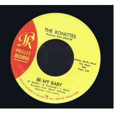 (Philles 116) RONETTES Be My Baby USA 1963 45