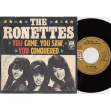 RONETTES You Came You Saw You Conquered (A&M) Germany PS 45