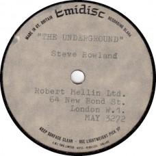 STEVE ROWLAND The Underground (Emidisc) UK 7