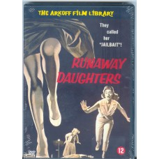 RUNAWAY DAUGHTERS (Arkoff Film Library)