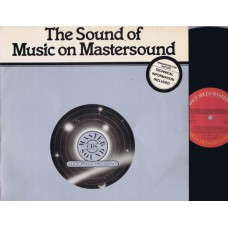 Test Audio Record THE SOUND OF MUSIC ON MASTERSOUND (CBS Samp 15) Half Speed Mastered LP
